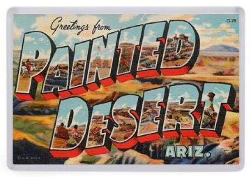Greetings From The Painted Desert, Arizona